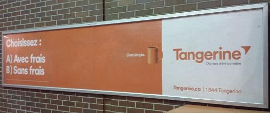 Publicité Tangerine Sans Frais dans le métro (anciennement ING Direct Canada)
