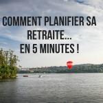 Planifier sa retraite en 5 minutes